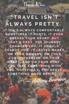 """Travel-isn't-always-pretty."